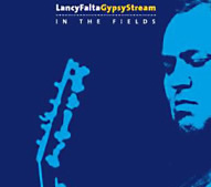 LANCY FALTA/Gypsy Stream/ In The Fields